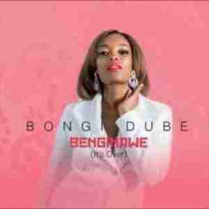 Bongi Dube - Benginawe (It's Over)
